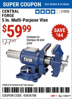"Harbor Freight Coupon 5"" MULTI-PURPOSE VISE Lot No. 67415/61163/64413 Expired: 1/28/21 - $59.99"