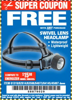 Harbor Freight FREE Coupon HEADLAMP WITH SWIVEL LENS Lot No. 45807/61319/63598/62614 Expired: 8/16/19 - FWP