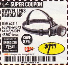 Harbor Freight Coupon HEADLAMP WITH SWIVEL LENS Lot No. 45807/61319/63598/62614 Expired: 6/30/19 - $1.99