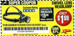 Harbor Freight Coupon HEADLAMP WITH SWIVEL LENS Lot No. 45807/61319/63598/62614 Valid Thru: 6/30/20 - $1.99