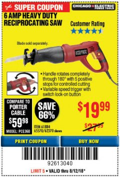 Harbor Freight Coupon 6 AMP HEAVY DUTY RECIPROCATING SAW Lot No. 61884/65570/62370 Expired: 8/12/18 - $19.99