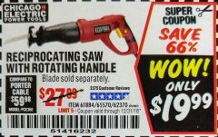 Harbor Freight Coupon 6 AMP HEAVY DUTY RECIPROCATING SAW Lot No. 61884/65570/62370 Expired: 12/31/18 - $19.99