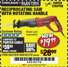Harbor Freight Coupon 6 AMP HEAVY DUTY RECIPROCATING SAW Lot No. 61884/65570/62370 Expired: 5/18/19 - $19.99