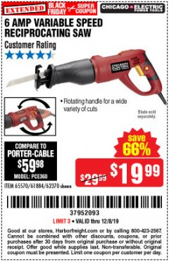 Harbor Freight Coupon 6 AMP HEAVY DUTY RECIPROCATING SAW Lot No. 61884/65570/62370 Expired: 12/8/19 - $19.99