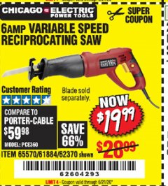 Harbor Freight Coupon 6 AMP HEAVY DUTY RECIPROCATING SAW Lot No. 61884/65570/62370 Expired: 6/21/20 - $19.99