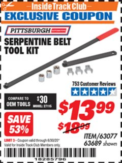 Harbor Freight ITC Coupon SERPENTINE BELT TOOL KIT Lot No. 63077/66344/63689 Dates Valid: 12/31/69 - 6/30/20 - $13.99