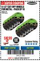 "Harbor Freight Coupon WARRIOR 4-1/2"" CUT-OFF WHEELS FOR METAL - PACK OF 10 Lot No. 61195/45430 Expired: 8/20/17 - $5.99"