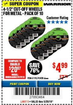 "Harbor Freight Coupon WARRIOR 4-1/2"" CUT-OFF WHEELS FOR METAL - PACK OF 10 Lot No. 61195/45430 Expired: 5/20/18 - $4.99"