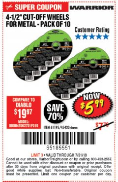 "Harbor Freight Coupon WARRIOR 4-1/2"" CUT-OFF WHEELS FOR METAL - PACK OF 10 Lot No. 61195/45430 Expired: 7/31/18 - $5.99"