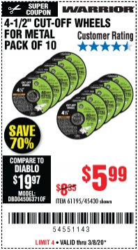 "Harbor Freight Coupon WARRIOR 4-1/2"" CUT-OFF WHEELS FOR METAL - PACK OF 10 Lot No. 61195/45430 Expired: 3/8/20 - $5.99"