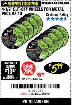 "Harbor Freight Coupon WARRIOR 4-1/2"" CUT-OFF WHEELS FOR METAL - PACK OF 10 Lot No. 61195/45430 Expired: 3/30/20 - $5.99"