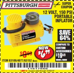 Harbor Freight Coupon 12 VOLT, 150 PSI PORTABLE INFLATOR Lot No. 63109/4077/63152 Expired: 10/30/18 - $6.99