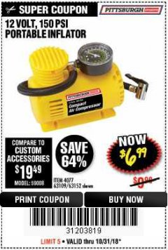 Harbor Freight Coupon 12 VOLT, 150 PSI PORTABLE INFLATOR Lot No. 63109/4077/63152 Expired: 10/31/18 - $6.99