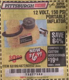 Harbor Freight Coupon 12 VOLT, 150 PSI PORTABLE INFLATOR Lot No. 63109/4077/63152 Expired: 2/5/19 - $6.99