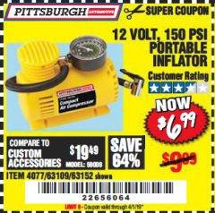 Harbor Freight Coupon 12 VOLT, 150 PSI PORTABLE INFLATOR Lot No. 63109/4077/63152 Expired: 4/1/19 - $6.99