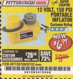 Harbor Freight Coupon 12 VOLT, 150 PSI PORTABLE INFLATOR Lot No. 63109/4077/63152 Expired: 10/24/19 - $6.99