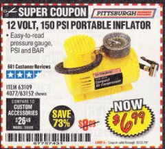 Harbor Freight Coupon 12 VOLT, 150 PSI PORTABLE INFLATOR Lot No. 63109/4077/63152 Expired: 10/31/19 - $6.99