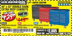 "Harbor Freight Coupon 44"" X 22"" DOUBLE BANK EXTRA DEEP ROLLER CABINETS Lot No. 64444/64445/64446/64441/64442/64443/64281/64134/64133/64954/64955/64956 Expired: 2/5/19 - $429.99"