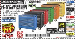 "Harbor Freight Coupon 44"" X 22"" DOUBLE BANK EXTRA DEEP ROLLER CABINETS Lot No. 64444/64445/64446/64441/64442/64443/64281/64134/64133/64954/64955/64956 Expired: 7/11/19 - $449.99"