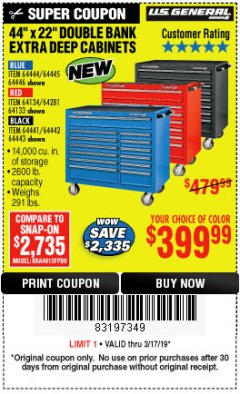 "Harbor Freight Coupon 44"" X 22"" DOUBLE BANK EXTRA DEEP ROLLER CABINETS Lot No. 64444/64445/64446/64441/64442/64443/64281/64134/64133/64954/64955/64956 Expired: 3/17/19 - $399.99"