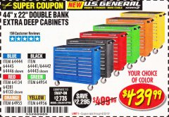 "Harbor Freight Coupon 44"" X 22"" DOUBLE BANK EXTRA DEEP ROLLER CABINETS Lot No. 64444/64445/64446/64441/64442/64443/64281/64134/64133/64954/64955/64956 Expired: 6/30/19 - $439.99"