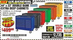 "Harbor Freight Coupon 44"" X 22"" DOUBLE BANK EXTRA DEEP ROLLER CABINETS Lot No. 64444/64445/64446/64441/64442/64443/64281/64134/64133/64954/64955/64956 Expired: 10/14/19 - $449.99"