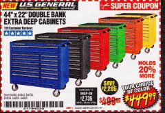 "Harbor Freight Coupon 44"" X 22"" DOUBLE BANK EXTRA DEEP ROLLER CABINETS Lot No. 64444/64445/64446/64441/64442/64443/64281/64134/64133/64954/64955/64956 Expired: 8/31/19 - $449.99"