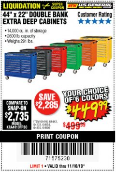 "Harbor Freight Coupon 44"" X 22"" DOUBLE BANK EXTRA DEEP ROLLER CABINETS Lot No. 64444/64445/64446/64441/64442/64443/64281/64134/64133/64954/64955/64956 Expired: 11/10/19 - $449.99"