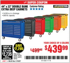 "Harbor Freight Coupon 44"" X 22"" DOUBLE BANK EXTRA DEEP ROLLER CABINETS Lot No. 64444/64445/64446/64441/64442/64443/64281/64134/64133/64954/64955/64956 Expired: 1/19/20 - $439.99"