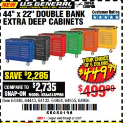 "Harbor Freight Coupon 44"" X 22"" DOUBLE BANK EXTRA DEEP ROLLER CABINETS Lot No. 64444/64445/64446/64441/64442/64443/64281/64134/64133/64954/64955/64956 Expired: 2/15/20 - $449.99"