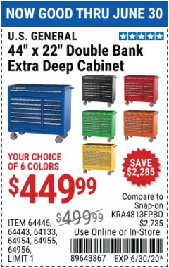 "Harbor Freight Coupon 44"" X 22"" DOUBLE BANK EXTRA DEEP ROLLER CABINETS Lot No. 64444/64445/64446/64441/64442/64443/64281/64134/64133/64954/64955/64956 EXPIRES: 6/30/20 - $449.99"