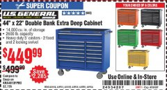 "Harbor Freight Coupon 44"" X 22"" DOUBLE BANK EXTRA DEEP ROLLER CABINETS Lot No. 64444/64445/64446/64441/64442/64443/64281/64134/64133/64954/64955/64956 Expired: 8/30/20 - $449.99"