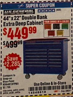"Harbor Freight Coupon 44"" X 22"" DOUBLE BANK EXTRA DEEP ROLLER CABINETS Lot No. 64444/64445/64446/64441/64442/64443/64281/64134/64133/64954/64955/64956 Expired: 2/8/21 - $449.99"