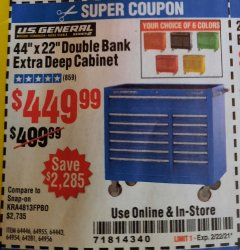 "Harbor Freight Coupon 44"" X 22"" DOUBLE BANK EXTRA DEEP ROLLER CABINETS Lot No. 64444/64445/64446/64441/64442/64443/64281/64134/64133/64954/64955/64956 Expired: 2/22/21 - $449.99"