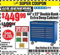 "Harbor Freight Coupon 44"" X 22"" DOUBLE BANK EXTRA DEEP ROLLER CABINETS Lot No. 64444/64445/64446/64441/64442/64443/64281/64134/64133/64954/64955/64956 Expired: 3/3/21 - $449.99"