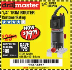 "Harbor Freight Coupon 1/4"" TRIM ROUTER Lot No. 62659/61626/44914 Expired: 5/4/19 - $19.99"