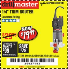 "Harbor Freight Coupon 1/4"" TRIM ROUTER Lot No. 62659/61626/44914 Expired: 8/9/19 - $19.99"