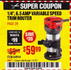 "Harbor Freight Coupon 1/4"" TRIM ROUTER Lot No. 62659/61626/44914 Expired: 1/31/20 - $59.99"