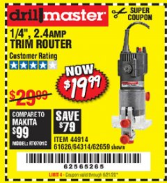 "Harbor Freight Coupon 1/4"" TRIM ROUTER Lot No. 62659/61626/44914 Expired: 6/21/20 - $19.99"