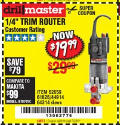"Harbor Freight Coupon 1/4"" TRIM ROUTER Lot No. 62659/61626/44914 Expired: 7/2/20 - $19.99"