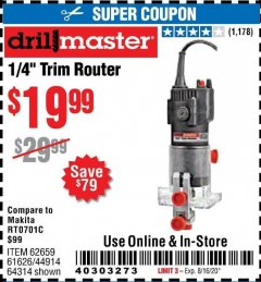 "Harbor Freight Coupon 1/4"" TRIM ROUTER Lot No. 62659/61626/44914 Valid: 6/24/20 - 8/16/20 - $19.99"
