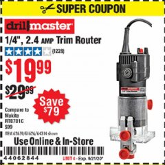 "Harbor Freight Coupon 1/4"" TRIM ROUTER Lot No. 62659/61626/44914 Expired: 9/21/20 - $19.99"