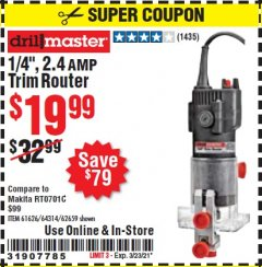 "Harbor Freight Coupon 1/4"" TRIM ROUTER Lot No. 62659/61626/44914 Valid Thru: 3/23/21 - $19.99"