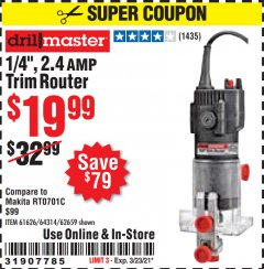 "Harbor Freight Coupon 1/4"" TRIM ROUTER Lot No. 62659/61626/44914 Valid: 2/11/21 - 3/23/21 - $19.99"