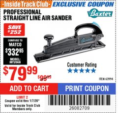 Harbor Freight ITC Coupon BAXTER STRAIGHT LINE AIR SANDER Lot No. 63994 Expired: 1/7/20 - $79.99
