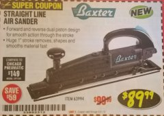 Harbor Freight Coupon BAXTER STRAIGHT LINE AIR SANDER Lot No. 63994 Expired: 8/31/18 - $89.99