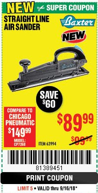 Harbor Freight Coupon BAXTER STRAIGHT LINE AIR SANDER Lot No. 63994 Expired: 9/16/18 - $89.99