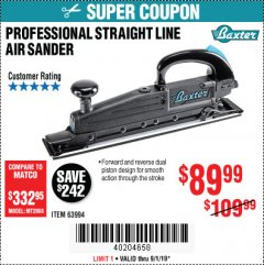 Harbor Freight Coupon BAXTER STRAIGHT LINE AIR SANDER Lot No. 63994 Expired: 9/1/19 - $89.99
