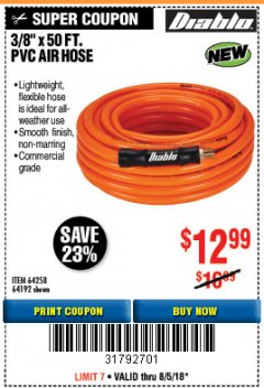 "Harbor Freight Coupon DIABLO 3/8"" X 50 FT PVC AIR HOSE Lot No. 64192/64258 Expired: 8/5/18 - $12.99"