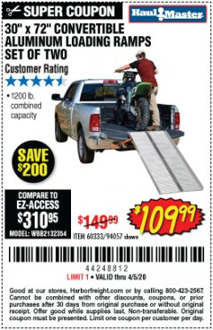 "Harbor Freight Coupon 30"" X 72"" CONVERTIBLE ALUMINUM LOADING RAMPS SET OF TWO Lot No. 60333/94057 EXPIRES: 6/30/20 - $109.99"